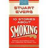 Ten Stories About Smoking (Boxed Edition)by Stuart Evers