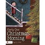 Early One Christmas Morning | P.J. Witt