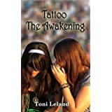 Tattoo: The Awakening