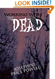 Working with the Dead