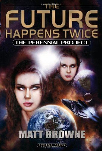 The Future Happens Twice: The Perennial Project front-24357