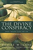 The Divine Conspiracy Participant's Guide: Jesus' Master Class for Life (0310324394) by Willard, Dallas