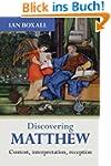 Discovering Matthew: Content, interpr...