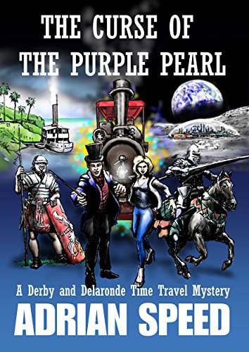 Curse of the Purple Pearl: A Derby and Delaronde Time Travel Mystery (The Derby and Delaronde Time Travel Company) PDF