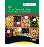 img - for OCR Home Economics for AS: Food, Nutrition and Health Today (Paperback) - Common book / textbook / text book