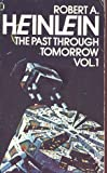 Past Through Tomorrow: Bk. 1 (0450040046) by Heinlein, Robert A.