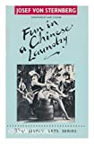 Fun in a Chinese Laundry (Lively Arts) Josef Von Sternberg