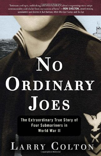 No Ordinary Joes: The Extraordinary True Story of Four Submariners in World War II