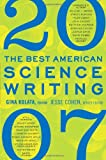 The Best American Science Writing 2007 (0061345776) by Kolata, Gina