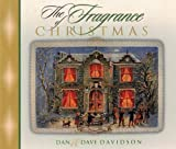 img - for The Fragrance of Christmas: Secrets for a Season of Christmas Spirit book / textbook / text book