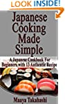 Japanese Cooking Made Simple. Top 13...