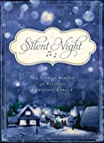 img - for Silent Night: The Stories Behind 40 Beloved Christmas Carols book / textbook / text book