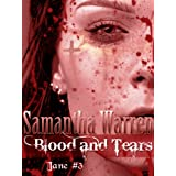 Blood & Tears (Jane #3)by Samantha Warren
