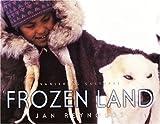 Vanishing Cultures: Frozen Land