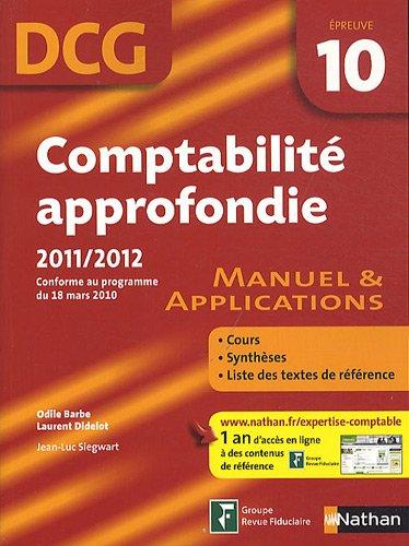 Comptabilité approfondie - épreuve 10 DCG - Manuel et applications