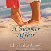 A Summer Affair: A Novel | [Elin Hilderbrand]