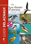 Les chants d'oiseaux d'Europe occiden...