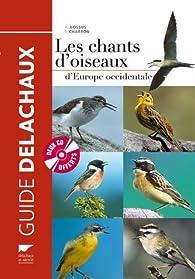Les chants d\'oiseaux d\'Europe occidentale (2CD audio) par André Bossus