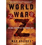By Brooks, Max World War Z: An Oral History of the Zombie War Paperback