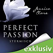 Stürmisch (Perfect Passion 1) | Jessica Clare