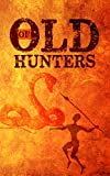 Of Old Hunters: Sword And Sorcery And A Kingdom Of Magic