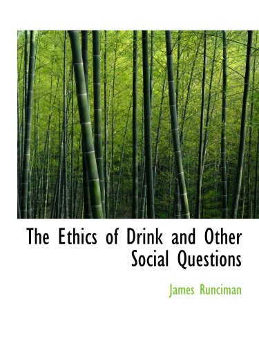 The Ethics of Drink and Other Social Questions: Joints In Our Social Armour
