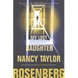 My Lost Daughter ~ Nancy Taylor Rosenberg
