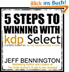 Winning With KDP Select: 5 Steps to H...