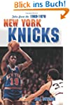 Tales from the 1969-1970 New York Knicks