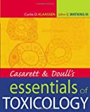 img - for Casarett & Doull's Essentials of Toxicology (Casarett and Doull's Essentials of Toxicology) book / textbook / text book