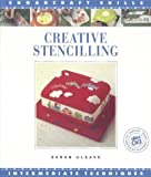 img - for Creative Stencilling (Sugarcraft Skills: Intermediate Techniques) by Sarah Gleave (1995-04-06) book / textbook / text book