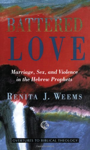 the thesis on the women in battered love by renita weems Scripture and ethics bibliography by cazimir3saftu scripture and ethics bibliography explorar explorar por intereses career & money business biography & history.
