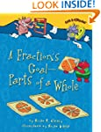A Fraction's Goal - Parts of a Whole...