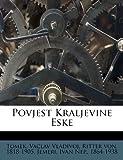 img - for Povjest Kraljevine Eske book / textbook / text book