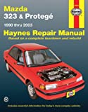 Mazda 323   Protege 1990 2003 Repair Manual  Haynes Repair Manual