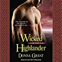 Wicked Highlander: Dark Sword Series, Book 3 Audiobook by Donna Grant Narrated by Antony Ferguson
