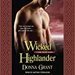 Wicked Highlander: Dark Sword Series, Book 3 (       UNABRIDGED) by Donna Grant Narrated by Antony Ferguson