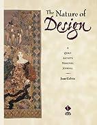 Nature of Design: A Quilt Artist's…
