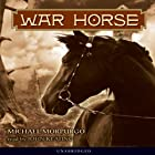 War Horse (       UNABRIDGED) by Michael Morpurgo Narrated by John Keating