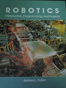 Robotics: Introduction, Programming, and Projects from Merrill Pub Co