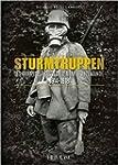 Sturmtruppen : Les Troupes d'Assaut d...