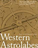 img - for Western Astrolabes (Historic Scientific Instruments of the Adler Planetarium Series; Vol. 1) book / textbook / text book