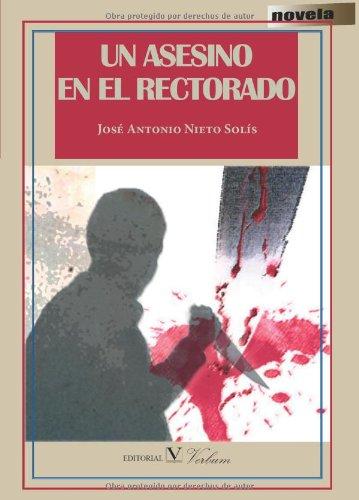 Un Asesino En El Rectorado