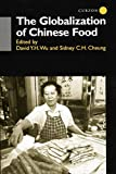 img - for The Globalisation of Chinese Food book / textbook / text book