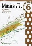 img - for M sica 6 del flamenco a todas las m sicas book / textbook / text book