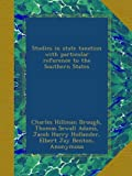 img - for Studies in state taxation with particular reference to the Southern States book / textbook / text book