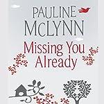 Missing You Already | Pauline McLynn