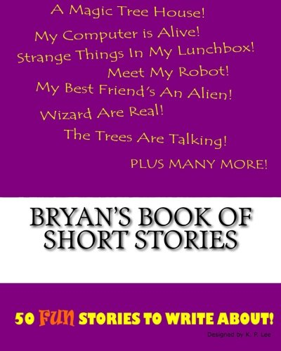 Bryan's Book Of Short Stories