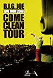 B.I.G.JOE / COME CLEAN TOUR