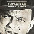 Sinatra and Strings [Original 1962 Album - Digitally Remastered]
